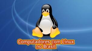 computadores com linux no brasil