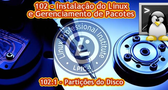 Certificação LPI-1 – 102.1 – Como dimensionar partições do disco