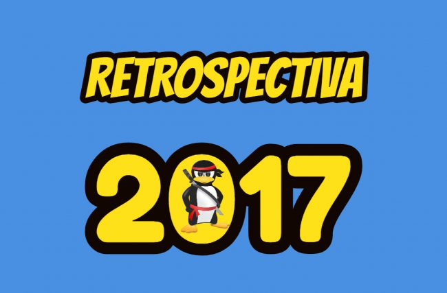 Retrospectiva 2017 do blog Ninja do Linux