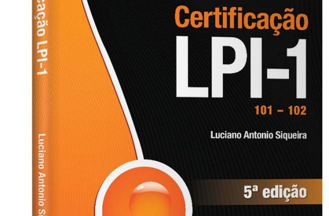 Livro Certificação LPI-1 do Luciano Antonio Siqueira – Resenha