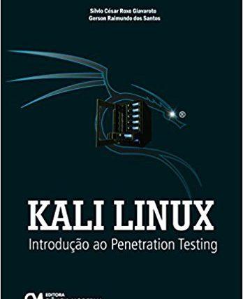 Kali Linux – Introdução ao Penetration Testing – resenha do livro